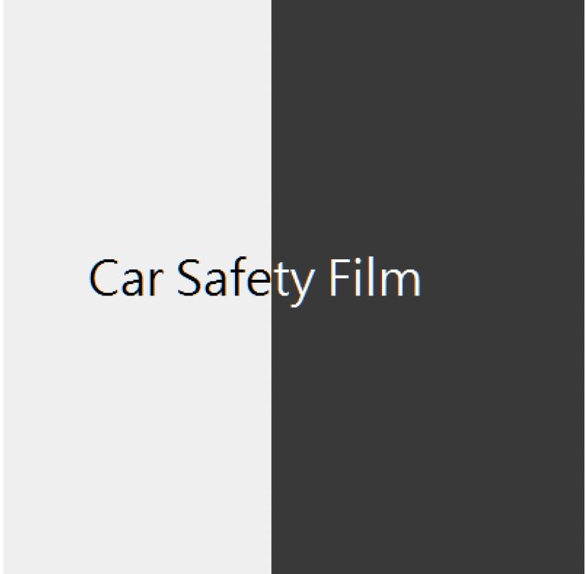 Car Safety Film