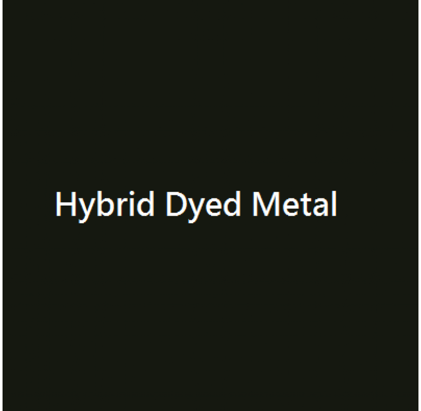Hybrid Dyed Metal